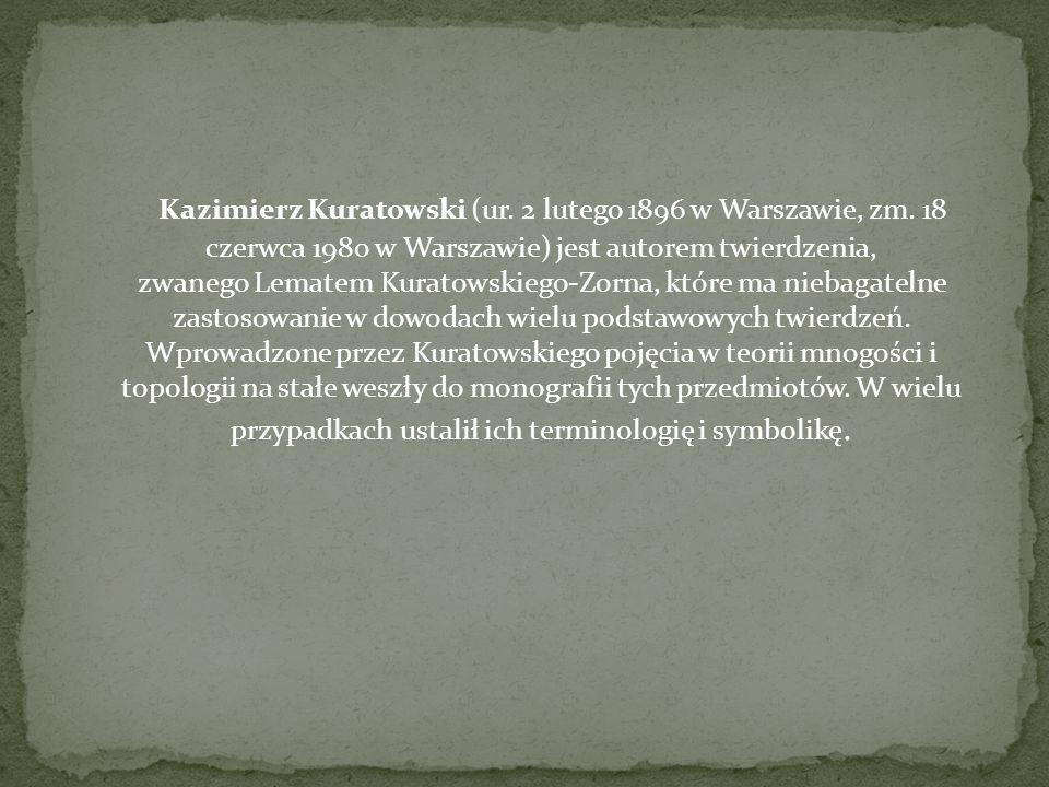 Kazimierz Kuratowski (ur. 2 lutego 1896 w Warszawie, zm
