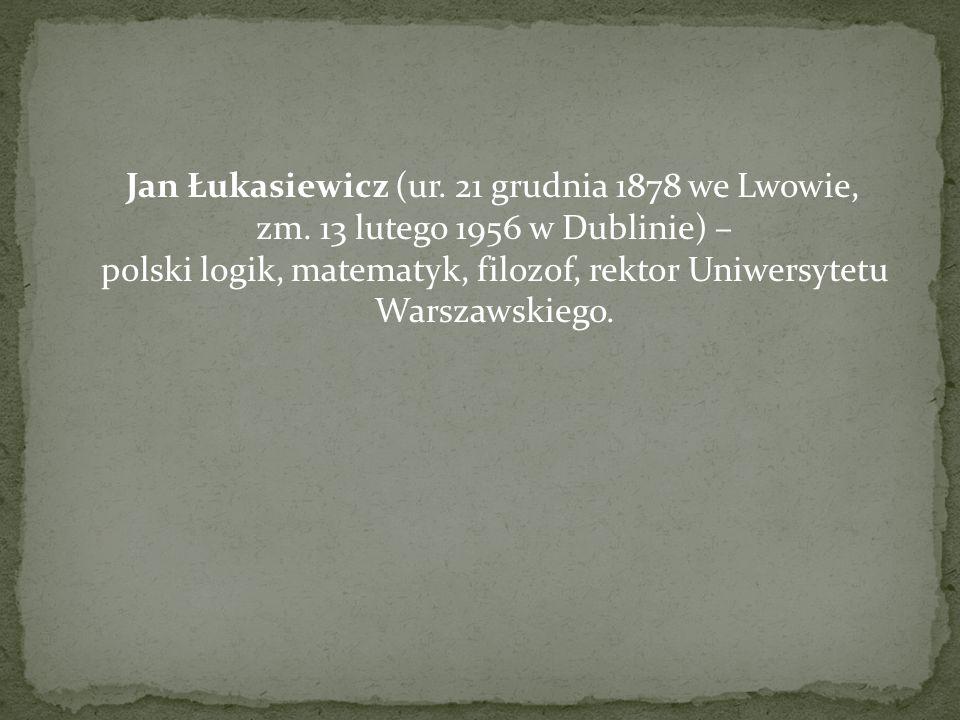 Jan Łukasiewicz (ur. 21 grudnia 1878 we Lwowie, zm