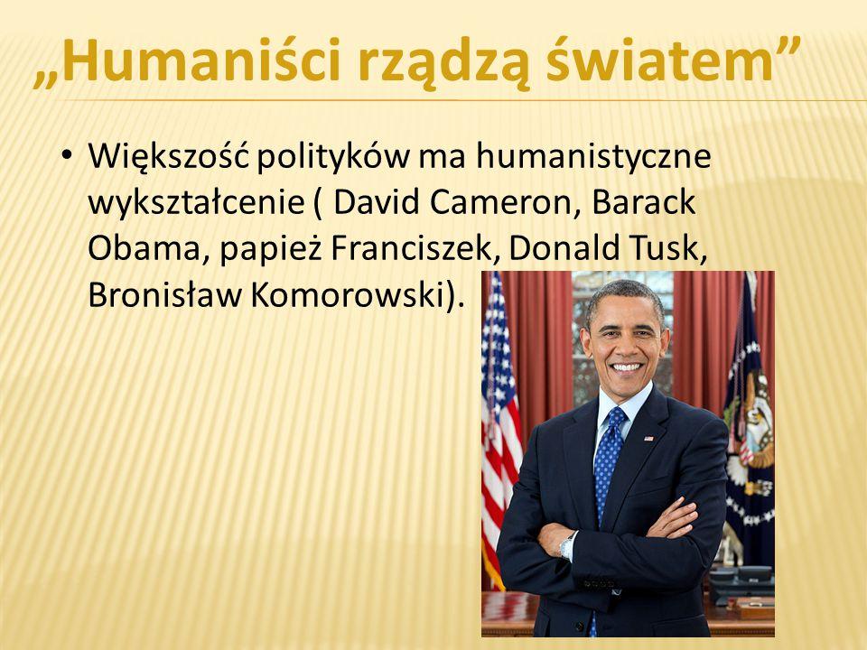 """""""Humaniści rządzą światem"""