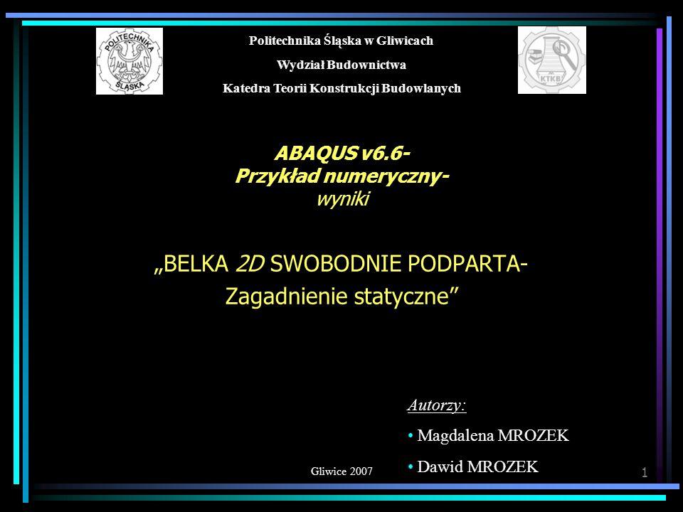 ABAQUS v6.6- Przykład numeryczny- wyniki