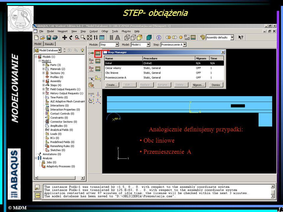 STEP- obciążenia MODELOWANIE Tworzenie przypadków obliczeniowych