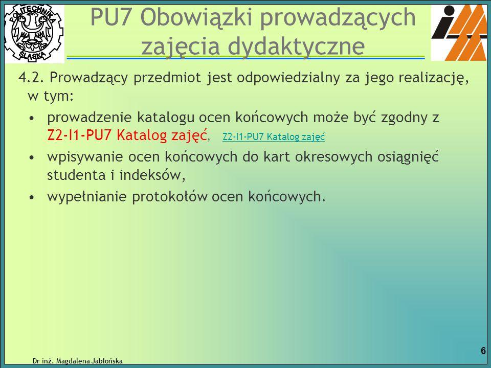 PU7 Obowiązki prowadzących zajęcia dydaktyczne