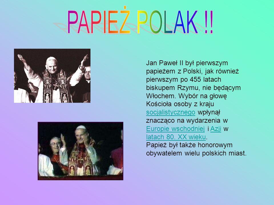 PAPIEŻ POLAK !!