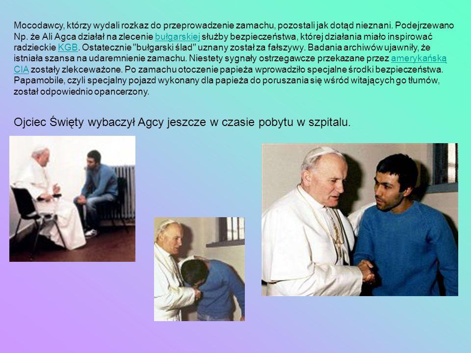 Ojciec Święty wybaczył Agcy jeszcze w czasie pobytu w szpitalu.