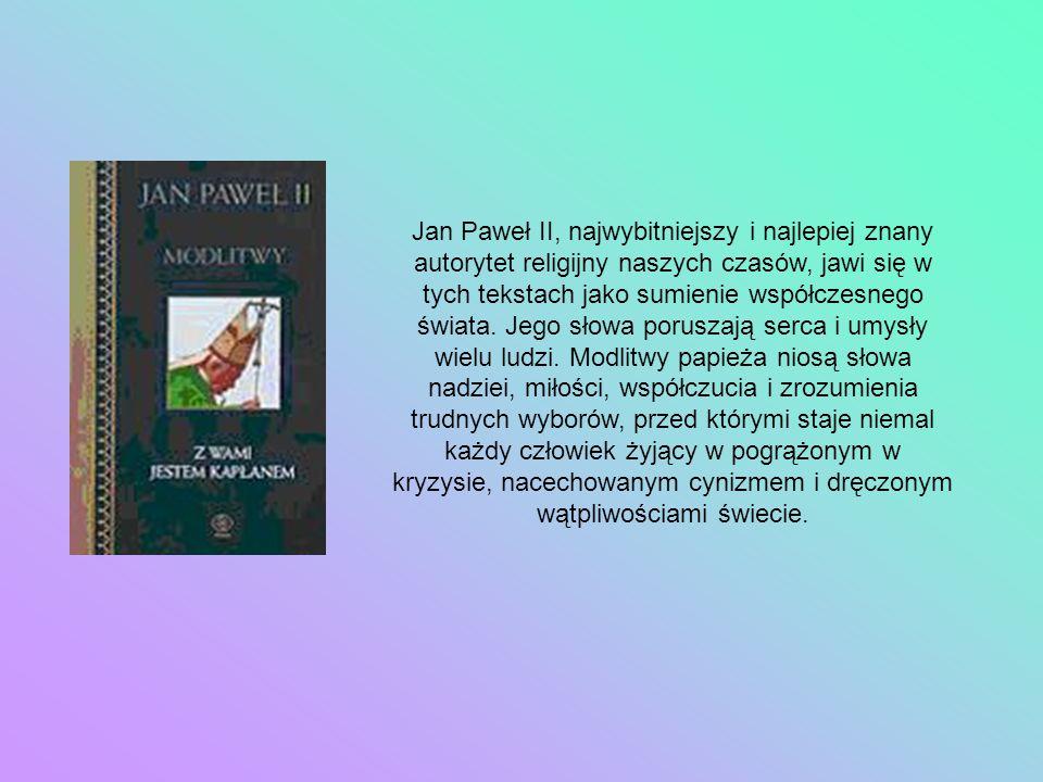 Jan Paweł II, najwybitniejszy i najlepiej znany autorytet religijny naszych czasów, jawi się w tych tekstach jako sumienie współczesnego świata.