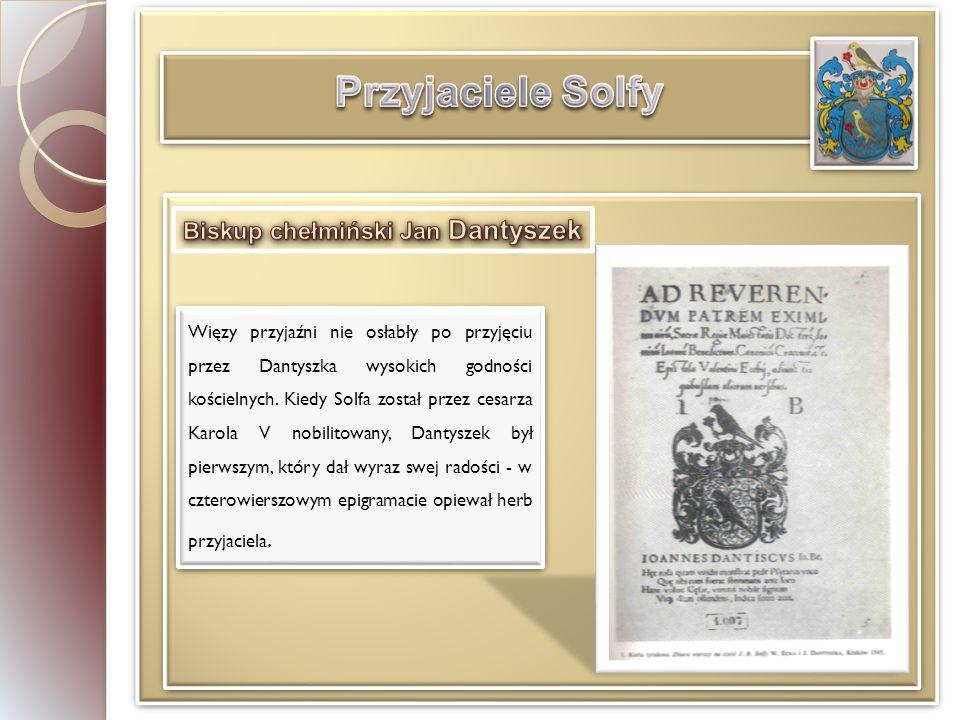 Przyjaciele Solfy Biskup chełmiński Jan Dantyszek