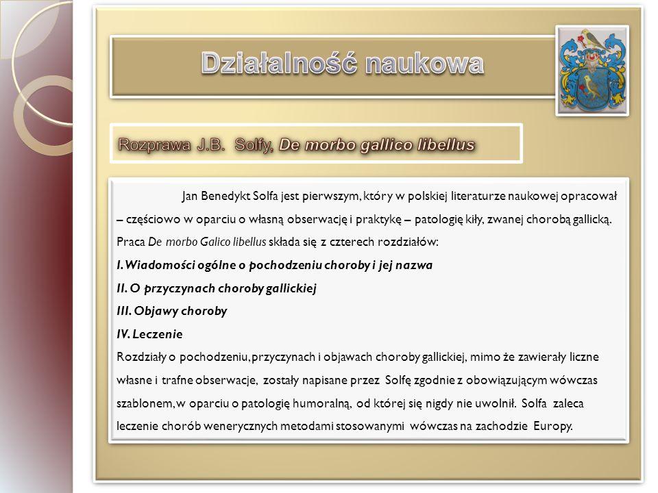Działalność naukowa Rozprawa J.B. Solfy, De morbo gallico libellus