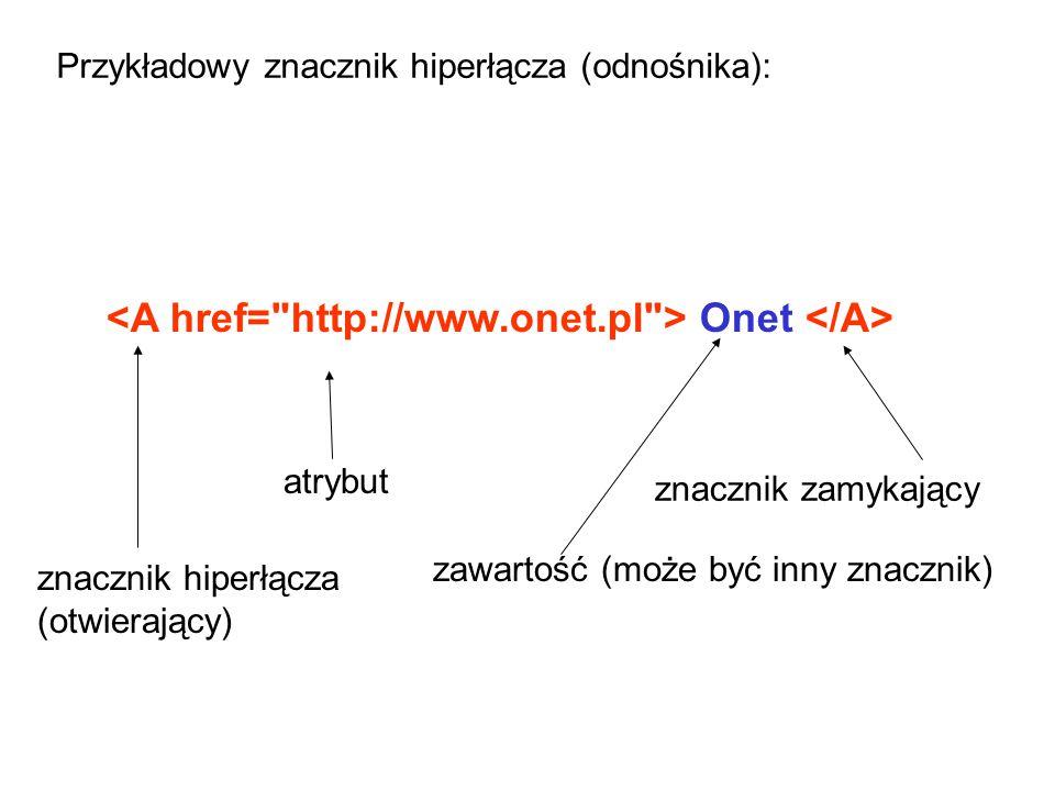 <A href= http://www.onet.pl > Onet </A>