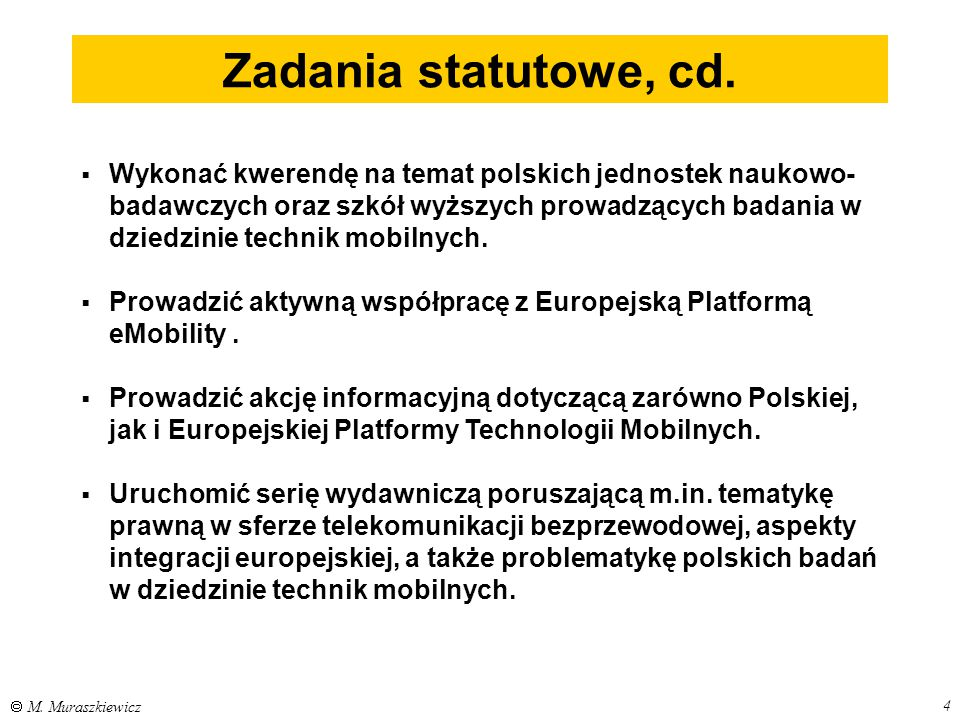 Zadania statutowe, cd.
