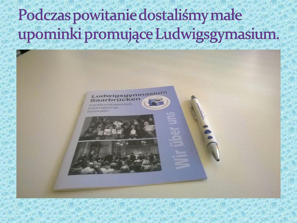 Podczas powitanie dostaliśmy małe upominki promujące Ludwigsgymasium.