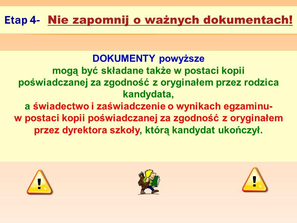 Etap 4- Nie zapomnij o ważnych dokumentach!