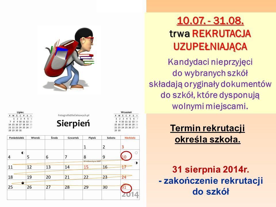 10.07. - 31.08. trwa REKRUTACJA UZUPEŁNIAJĄCA