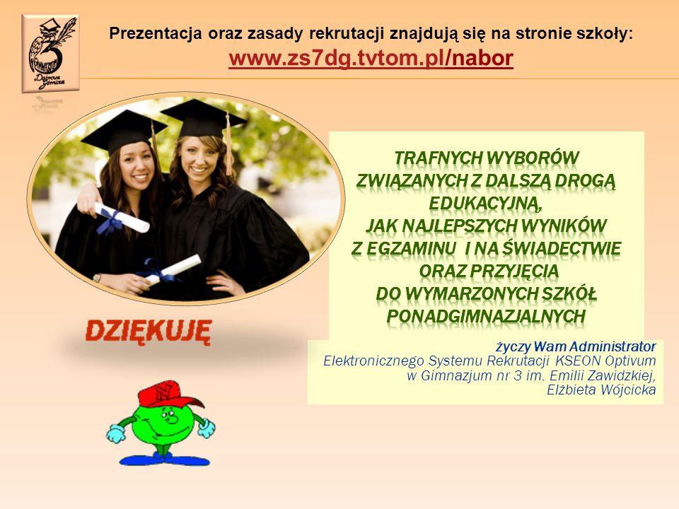 Prezentacja oraz zasady rekrutacji znajdują się na stronie szkoły: www