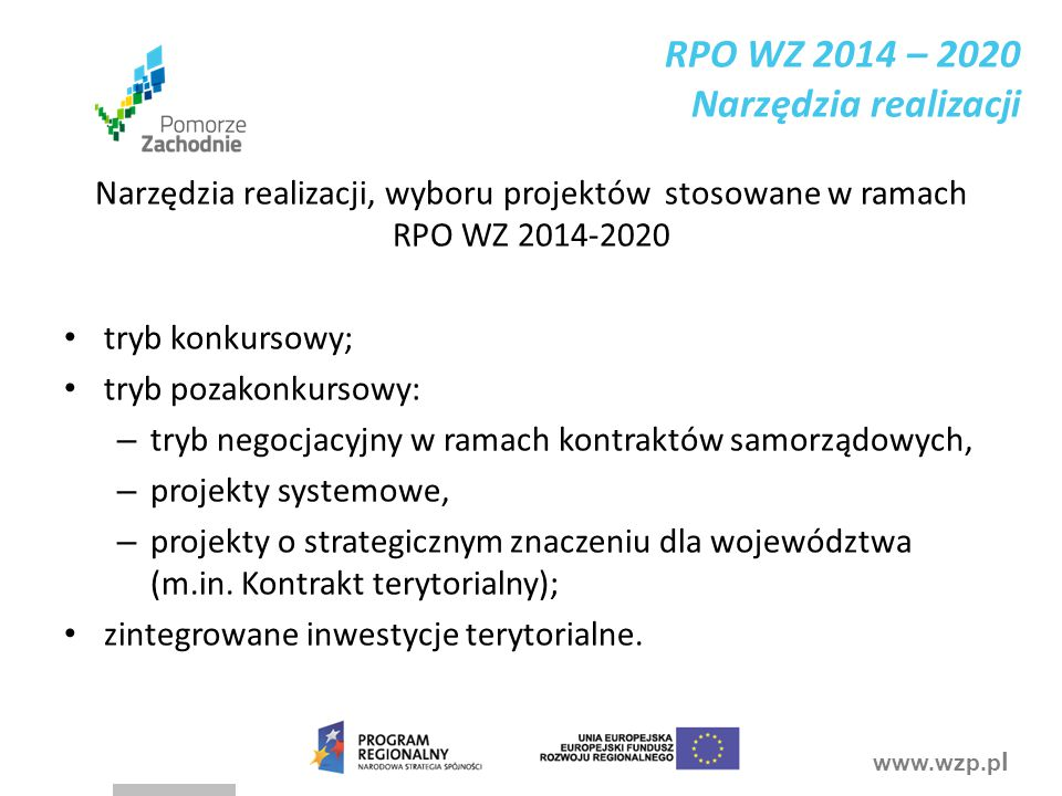 RPO WZ 2014 – 2020 Narzędzia realizacji