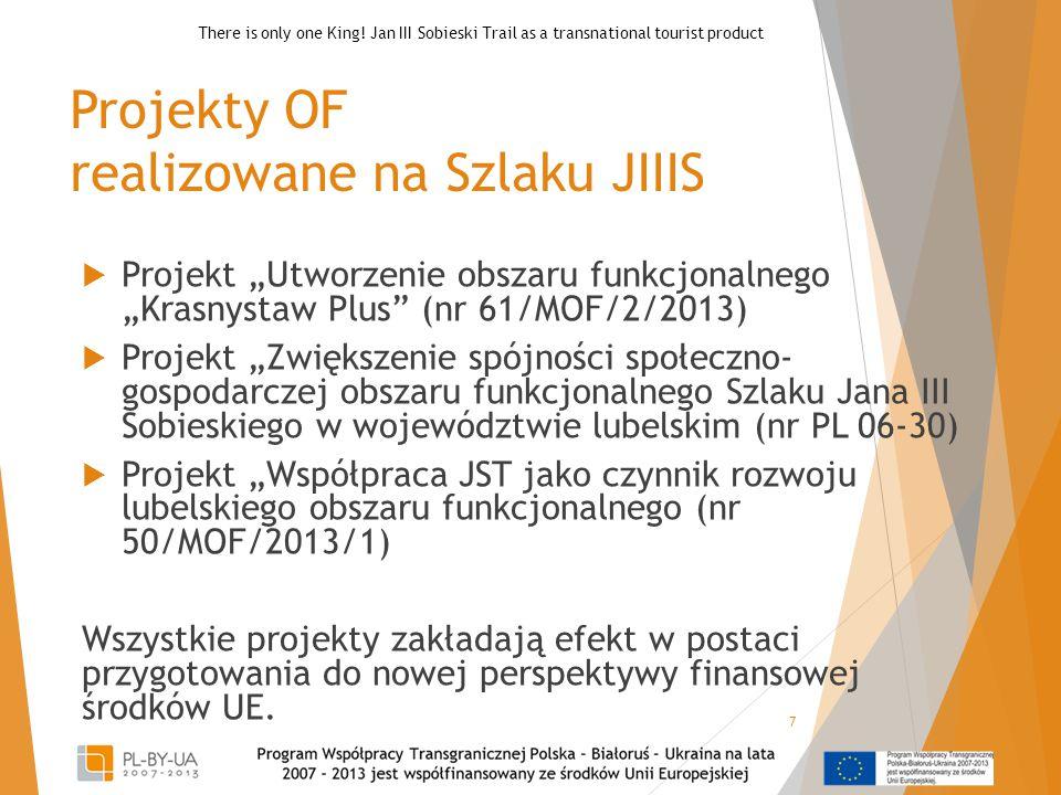 Projekty OF realizowane na Szlaku JIIIS