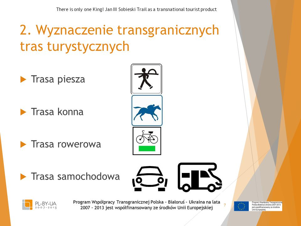 2. Wyznaczenie transgranicznych tras turystycznych