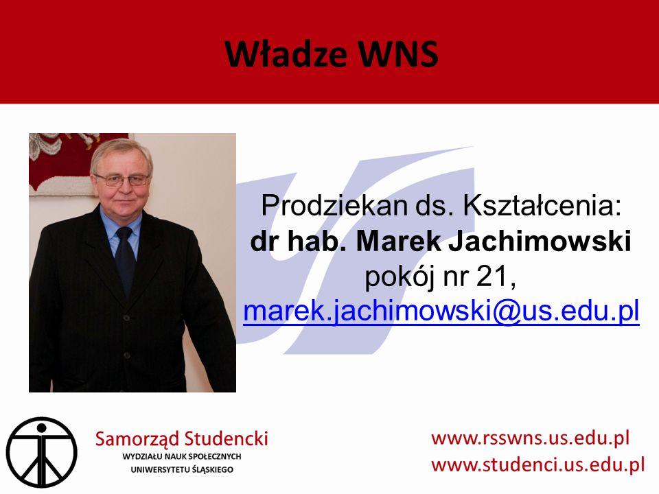 Władze WNS Prodziekan ds. Kształcenia: