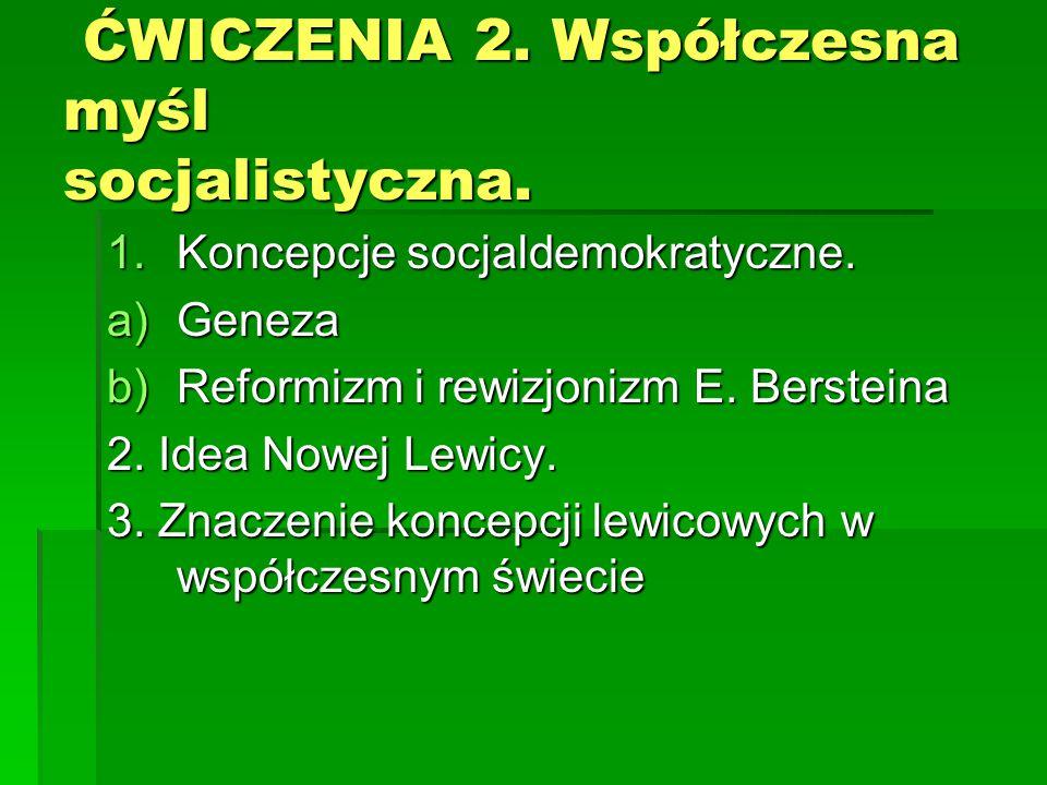 ĆWICZENIA 2. Współczesna myśl socjalistyczna.