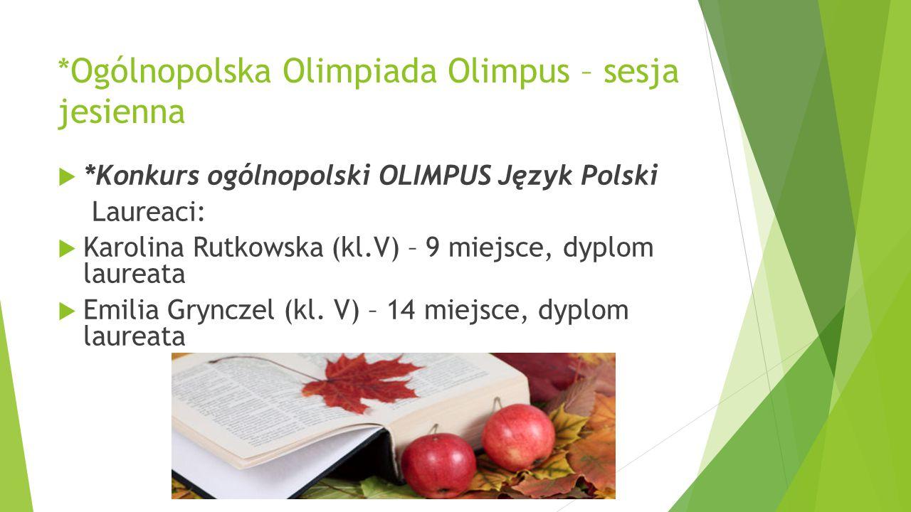 *Ogólnopolska Olimpiada Olimpus – sesja jesienna