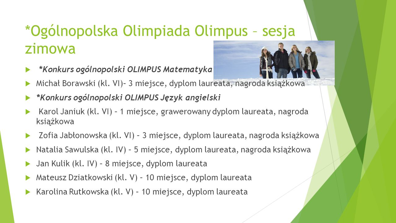 *Ogólnopolska Olimpiada Olimpus – sesja zimowa