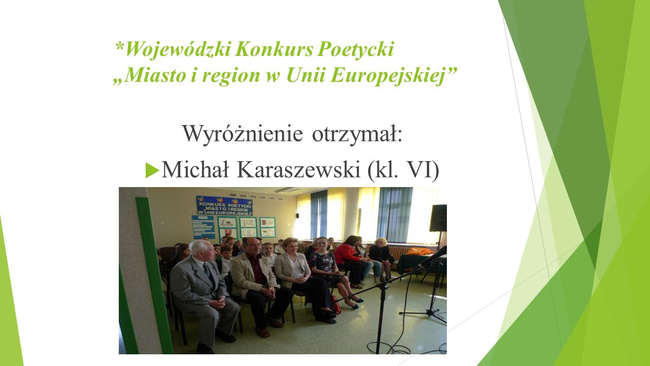 """*Wojewódzki Konkurs Poetycki """"Miasto i region w Unii Europejskiej"""