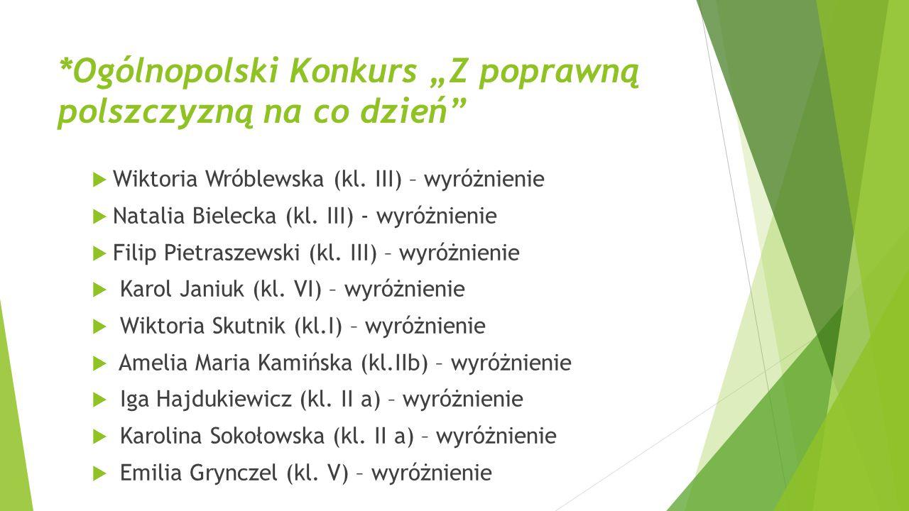 """*Ogólnopolski Konkurs """"Z poprawną polszczyzną na co dzień"""
