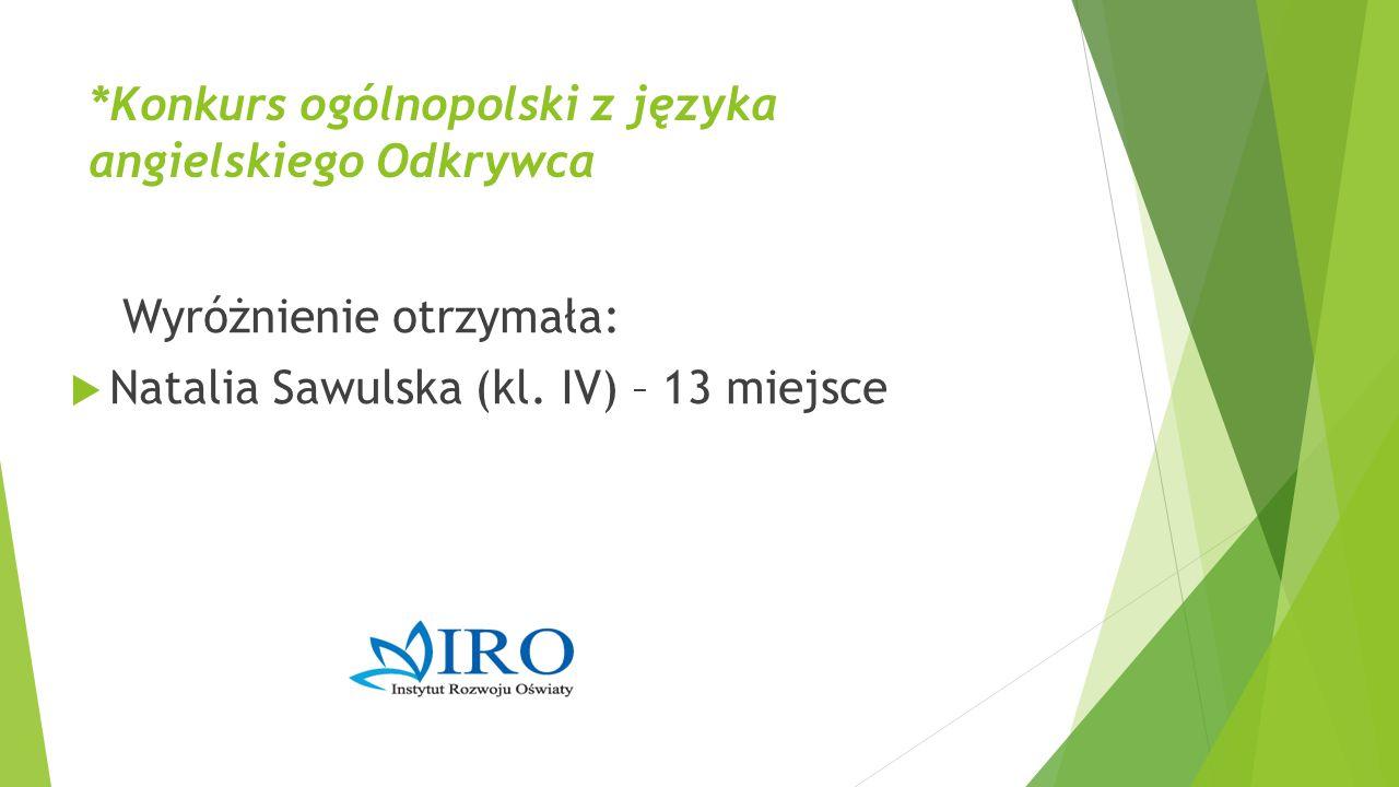 *Konkurs ogólnopolski z języka angielskiego Odkrywca