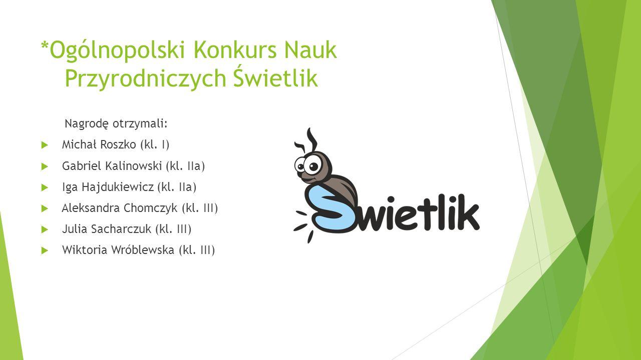 *Ogólnopolski Konkurs Nauk Przyrodniczych Świetlik