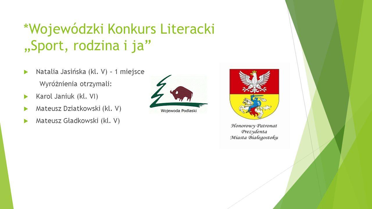 """*Wojewódzki Konkurs Literacki """"Sport, rodzina i ja"""