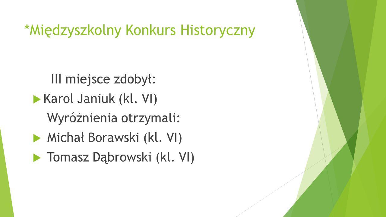 *Międzyszkolny Konkurs Historyczny