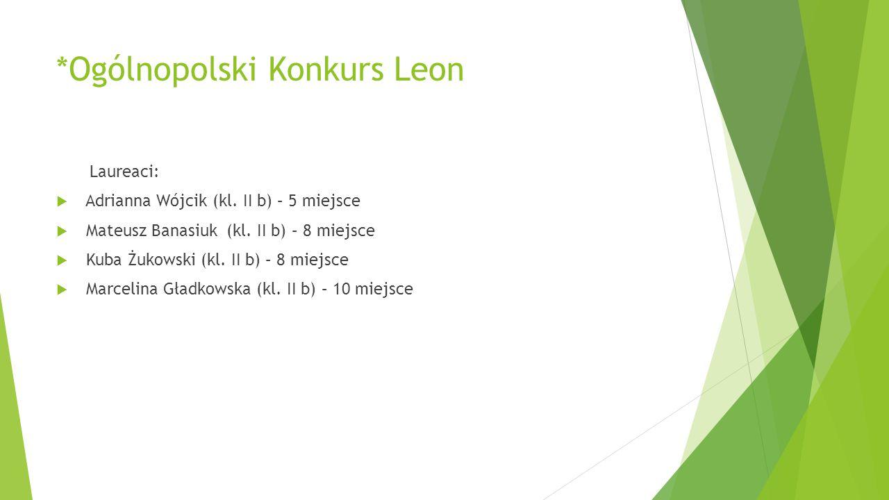 *Ogólnopolski Konkurs Leon
