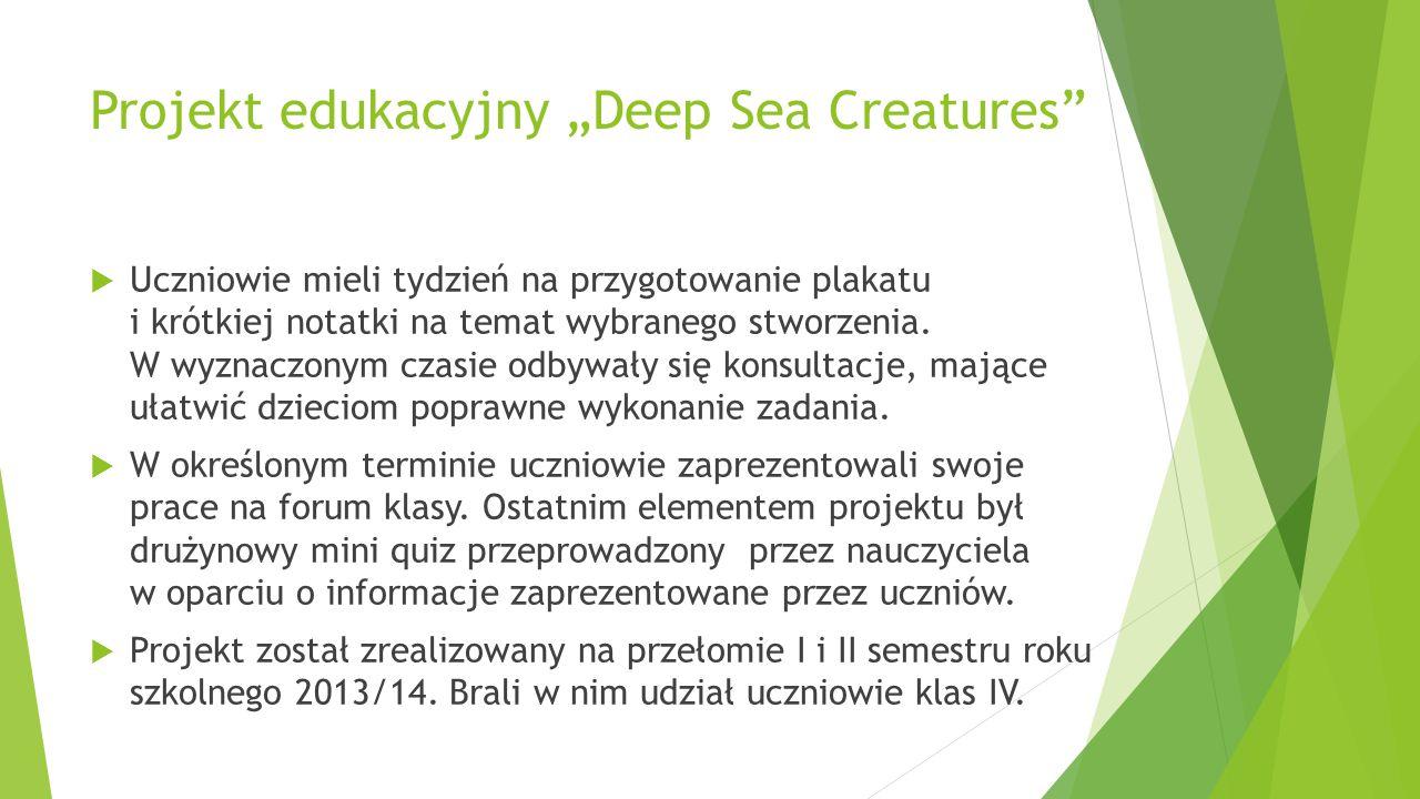 "Projekt edukacyjny ""Deep Sea Creatures"
