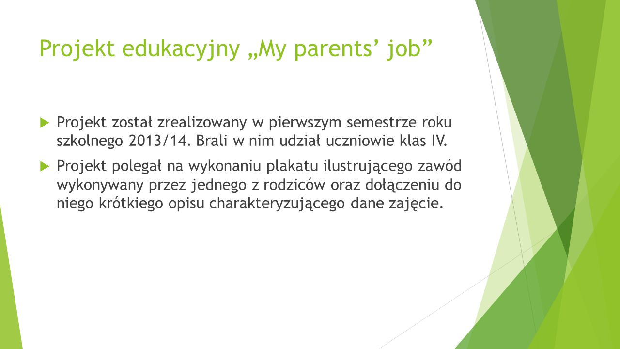 "Projekt edukacyjny ""My parents' job"