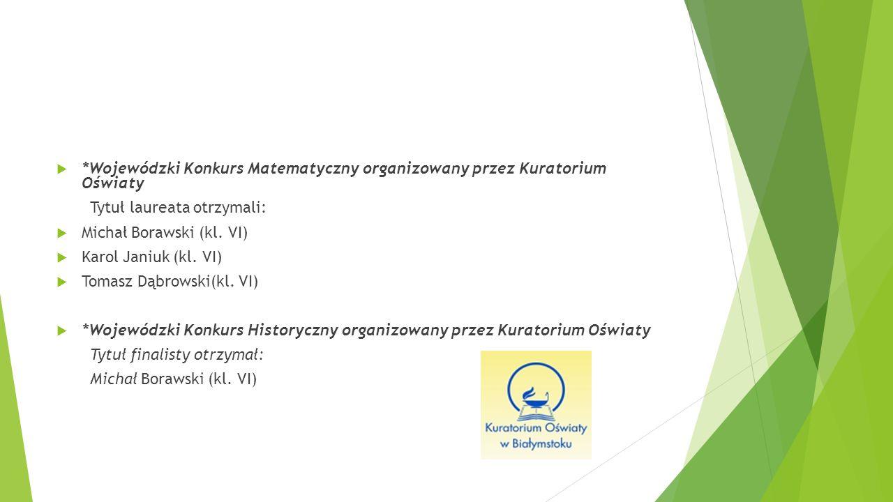 *Wojewódzki Konkurs Matematyczny organizowany przez Kuratorium Oświaty