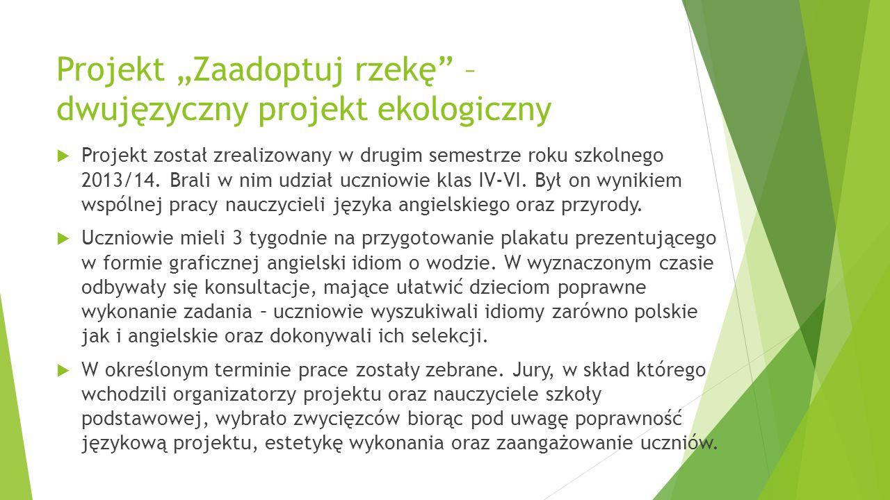 """Projekt """"Zaadoptuj rzekę – dwujęzyczny projekt ekologiczny"""