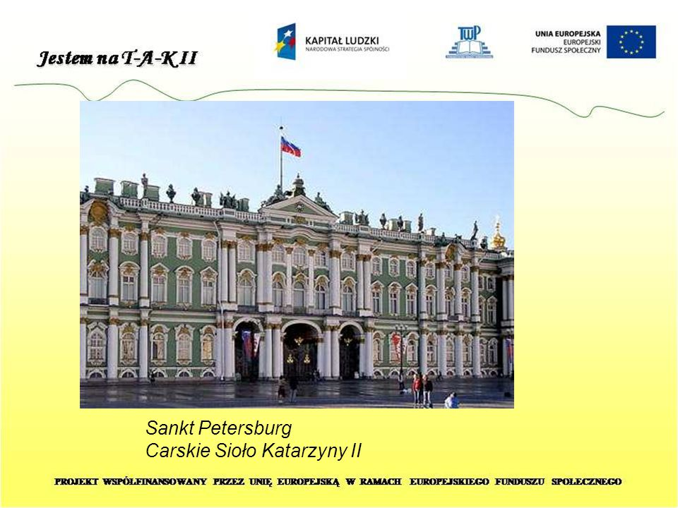 Sankt Petersburg Carskie Sioło Katarzyny II