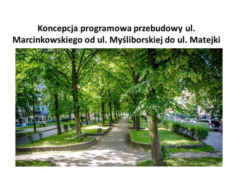 Koncepcja programowa przebudowy ul. Marcinkowskiego od ul
