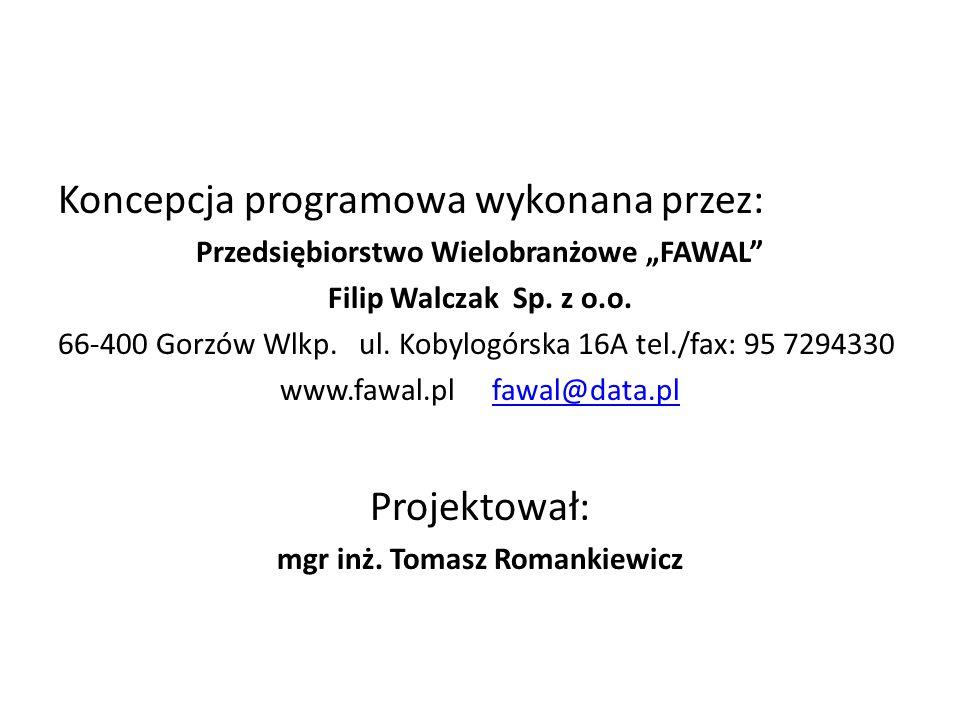 """Przedsiębiorstwo Wielobranżowe """"FAWAL mgr inż. Tomasz Romankiewicz"""