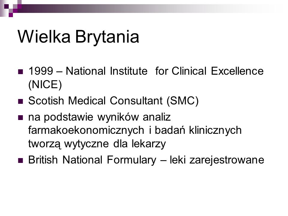 Wielka Brytania 1999 – National Institute for Clinical Excellence (NICE) Scotish Medical Consultant (SMC)
