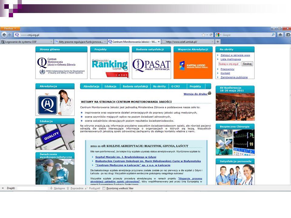 www.cmj.org.pl (Centrum Monitorowania Jakości w Ochronie Zdrowia) - jednostka resortu zdrowia powołana przez ministra zdrowia w 1994 roku w celu wspierania działań zmierzających do poprawy jakości usług medycznych świadczonych przez placówki polskiej opieki zdrowotnej.