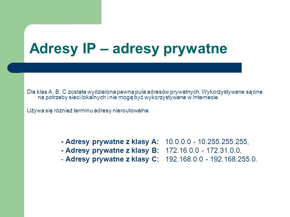 Adresy IP – adresy prywatne