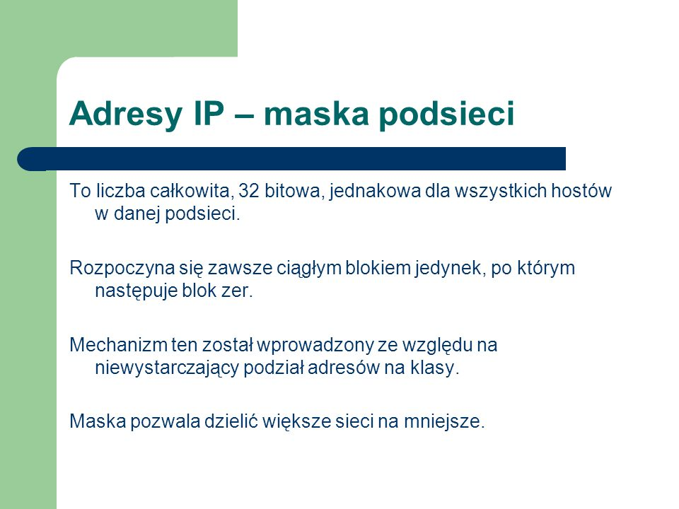 Adresy IP – maska podsieci