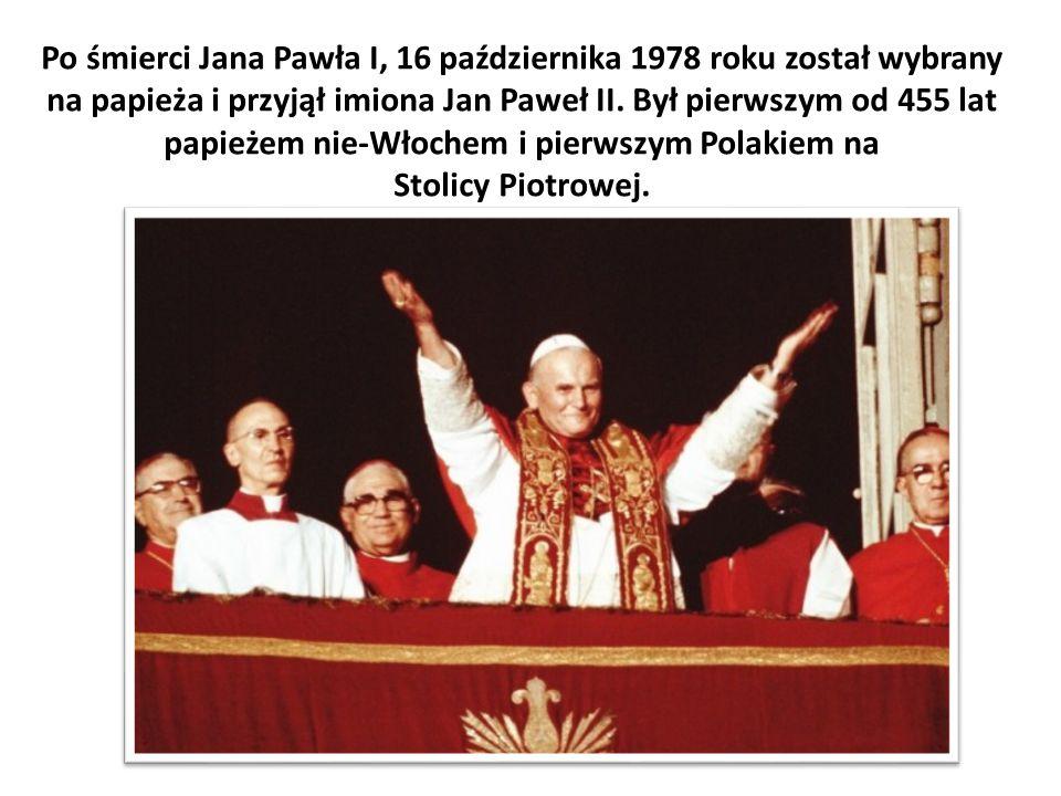 Po śmierci Jana Pawła I, 16 października 1978 roku został wybrany na papieża i przyjął imiona Jan Paweł II. Był pierwszym od 455 lat papieżem nie-Włochem i pierwszym Polakiem na