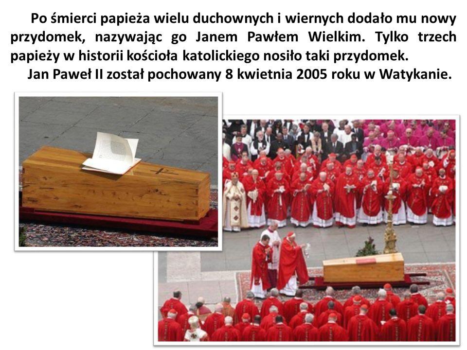 Po śmierci papieża wielu duchownych i wiernych dodało mu nowy przydomek, nazywając go Janem Pawłem Wielkim. Tylko trzech papieży w historii kościoła katolickiego nosiło taki przydomek.