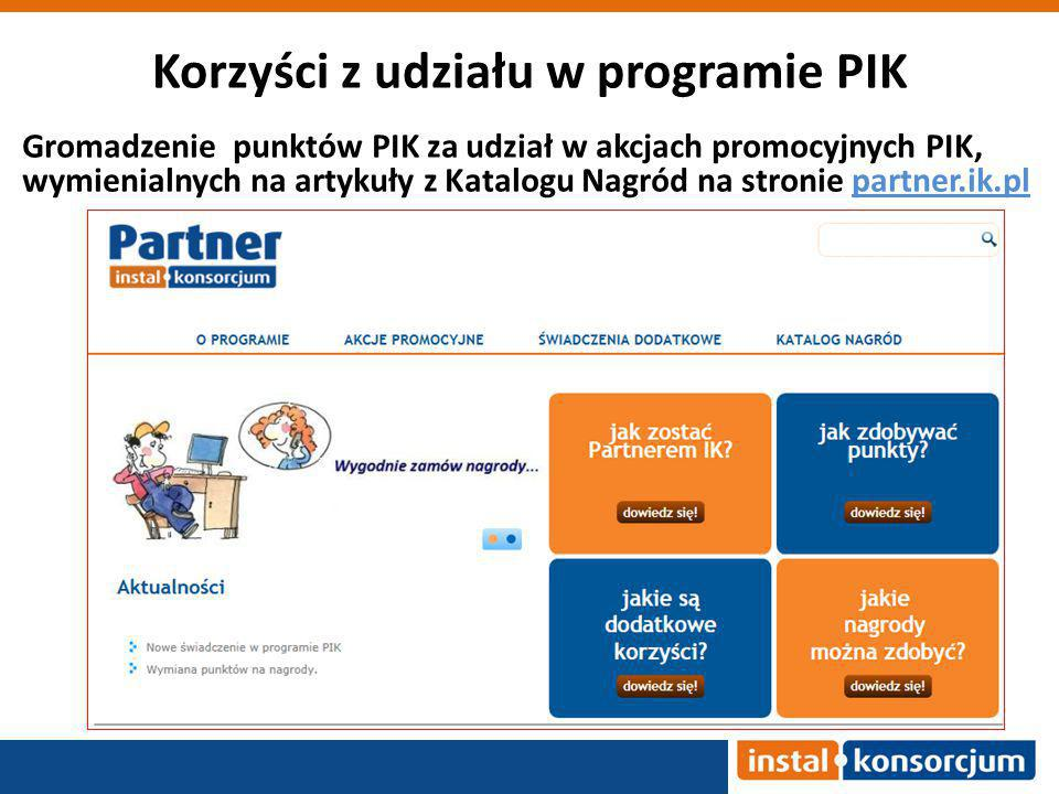 Korzyści z udziału w programie PIK