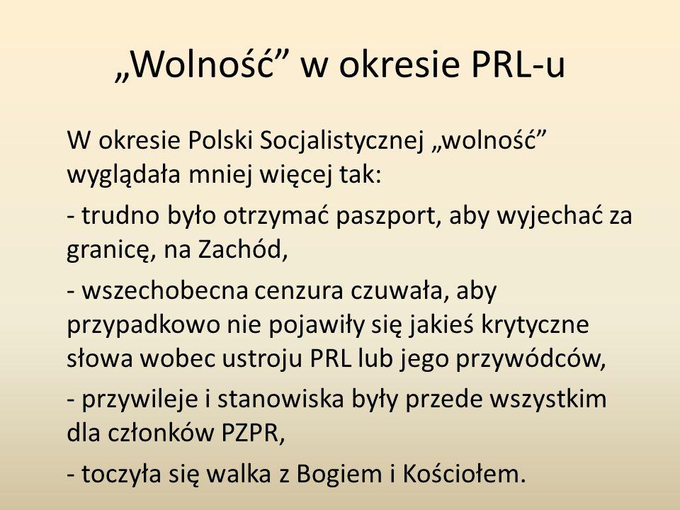 """""""Wolność w okresie PRL-u"""