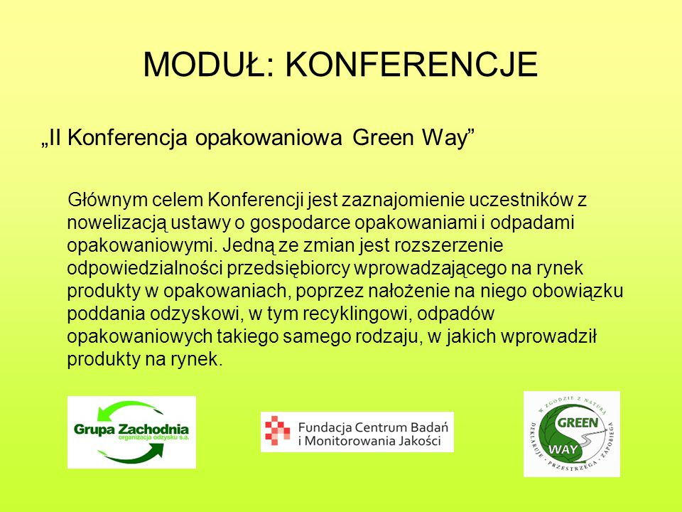 """MODUŁ: KONFERENCJE """"II Konferencja opakowaniowa Green Way"""