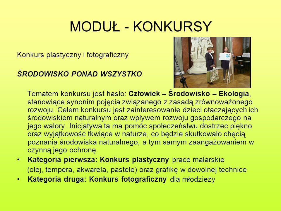 MODUŁ - KONKURSY Konkurs plastyczny i fotograficzny