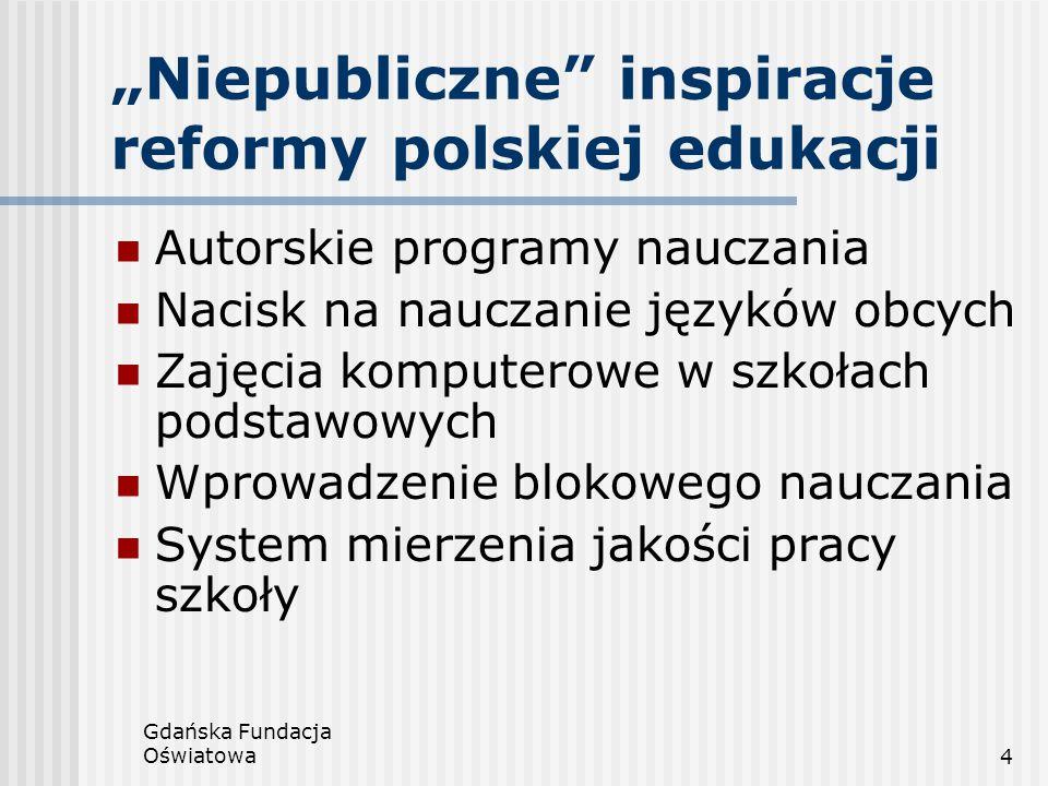 """""""Niepubliczne inspiracje reformy polskiej edukacji"""