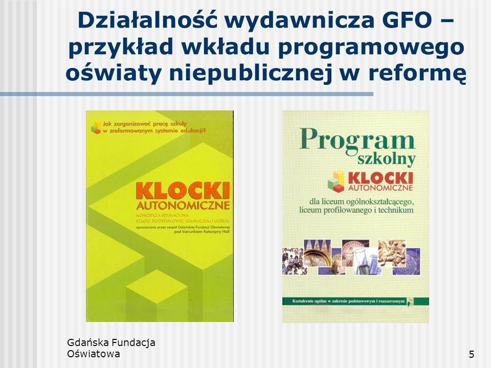 Działalność wydawnicza GFO – przykład wkładu programowego oświaty niepublicznej w reformę